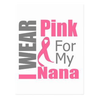 Breast Cancer Ribbon I Wear Pink Nana Postcard