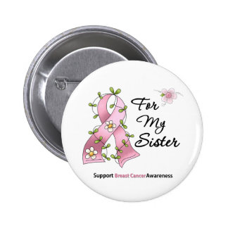 Breast Cancer Support Sister Button