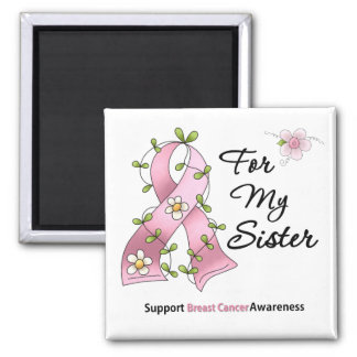 Breast Cancer Support Sister Square Magnet