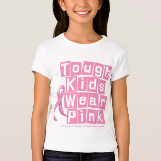 Breast Cancer Tough Kids Wear Pink T Shirts