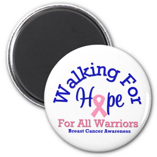 Breast Cancer Walking For Hope For All Warriors Magnets