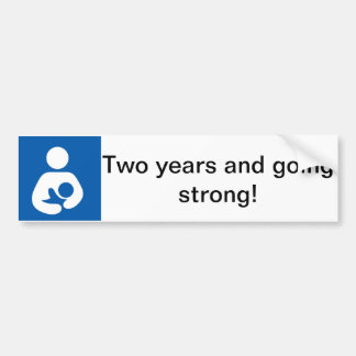 Breastfeeding Two Years Strong Bumper Sticker