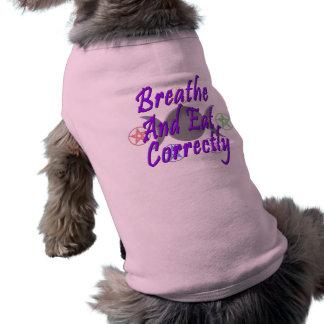 Breathe And Eat Correctly Sleeveless Dog Shirt