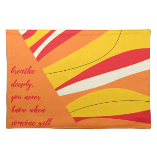 breathe deeply placemat