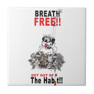 Breathe Free - STOP SMOKING Ceramic Tile
