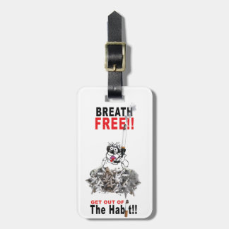 Breathe Free - STOP SMOKING Luggage Tag