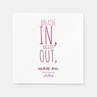 Breathe in breathe out Motivational Glitter Quote Disposable Napkin