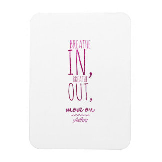 Breathe in breathe out Motivational Glitter Quote Magnet
