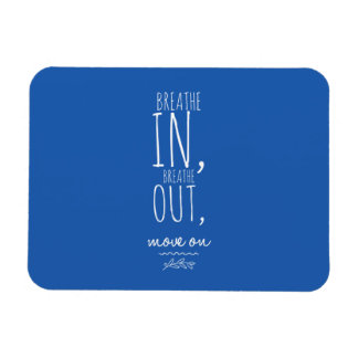 Breathe In Breathe Out White Inspirational Quote Rectangular Photo Magnet