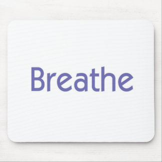 Breathe Mouse Pad