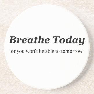Breathe Today Coaster