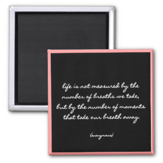 """Breaths"" Quote Magnet"
