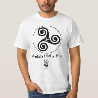 Breizh Ma Bro! bretagne mon pays ! triskell T-Shirt
