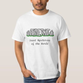 Brexit Stonehenge - Great Mysteries of the World T-Shirt