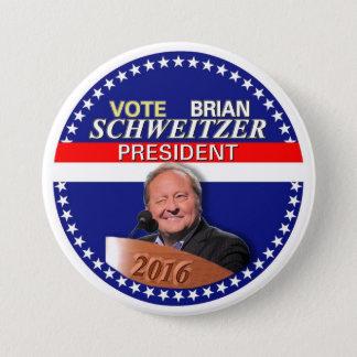 Brian Schweitzer for President 2016 7.5 Cm Round Badge