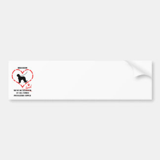 Briards Must be Loved Bumper Sticker