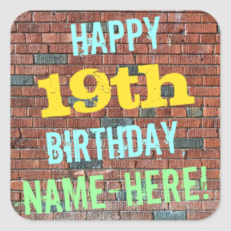 Brick Wall Graffiti Inspired 19th Birthday + Name Square Sticker