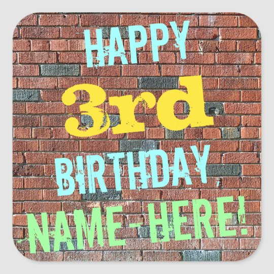 Brick Wall Graffiti Inspired 3rd Birthday + Name Square Sticker