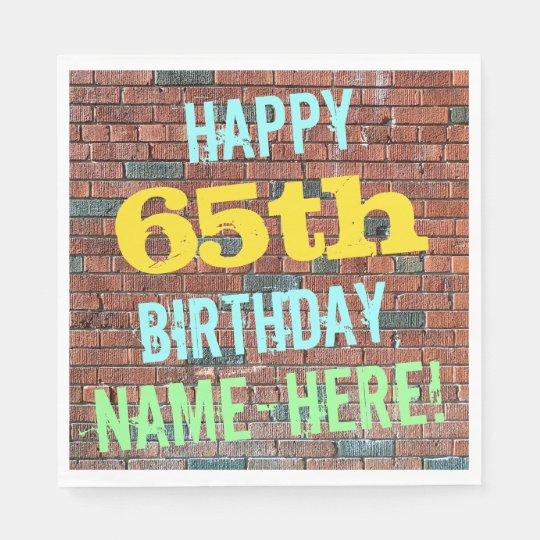 Brick Wall Graffiti Inspired 65th Birthday + Name Disposable Serviette