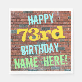 Brick Wall Graffiti Inspired 73rd Birthday + Name Disposable Serviette
