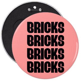 BRICKS BRICKS BRICKS BUTTON