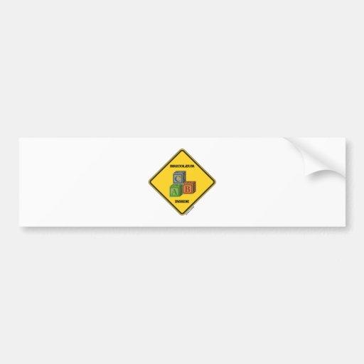 Bricoleur Inside (Building Blocks Warning Sign) Bumper Sticker