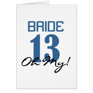 Bride 13 Oh My Blue Cards