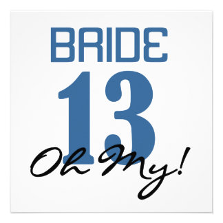 Bride 13 Oh My Blue Personalized Invites