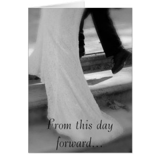 Bride and Groom From This Day Forward... Wedding Card