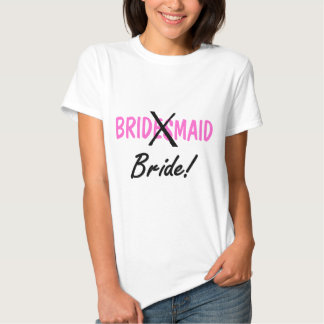Bride Bridemaid Tee Shirt