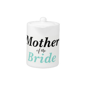 BRIDE & CO Mother Of The Bride Party Teapot