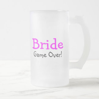 Bride Game Over Frosted Glass Mug
