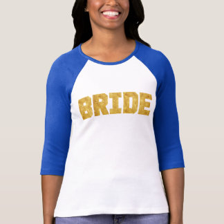Bride Gold Foil Sporty Tee