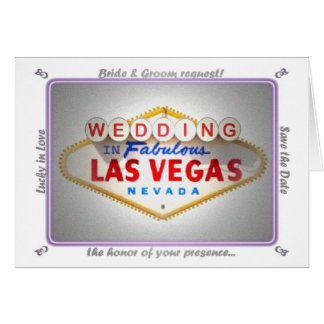 Bride & Groom request, your presence at their Las  Greeting Card