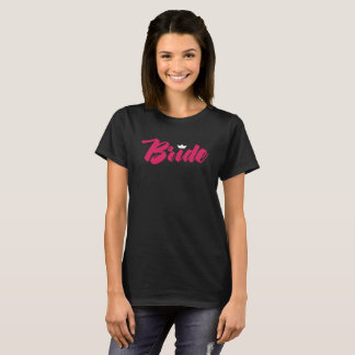 Bride Hot Pink on Black Tshirt