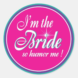 bride- humor me design round stickers