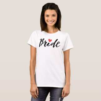 Bride in Modern Calligraphy Script T-Shirt
