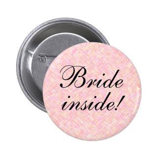 BRIDE inside! 6 Cm Round Badge