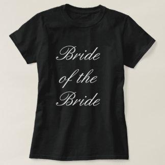 Bride of the Bride T-Shirt
