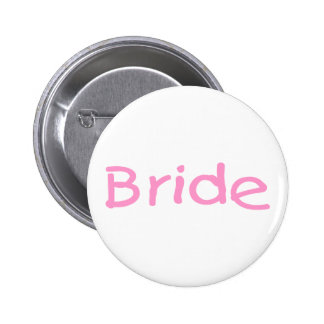 Bride (Pink) 6 Cm Round Badge