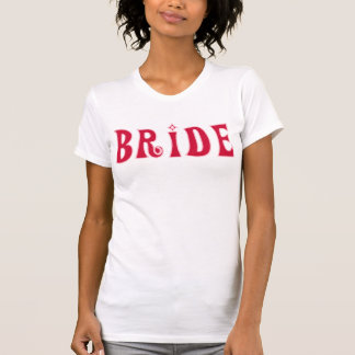 Bride-Red Text T Shirt