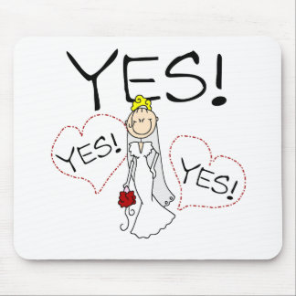 Bride Says Yes Mouse Pad