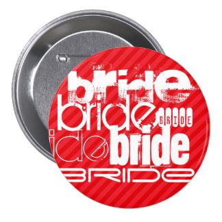 Bride; Scarlet Red Stripes 7.5 Cm Round Badge