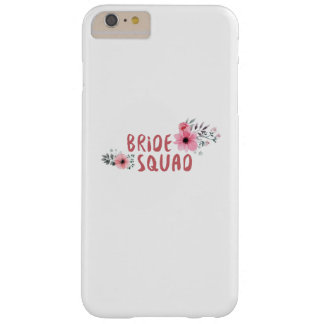 Bride Squad Bachelorette Party Funny Gift wedding Barely There iPhone 6 Plus Case