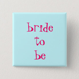 bride-to-be 15 cm square badge