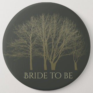 Bride to be ELEGANT GREY GOLD FALL AUTUMN TREES 6 Cm Round Badge