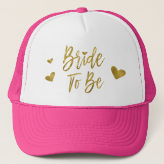 Bride To Be Faux Gold Foil and Pink with Heart Trucker Hat