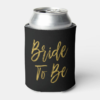 Bride to Be Gold Foil Can Cooler