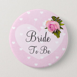 Bride to Be Pink Rose Hearts White Bow Button