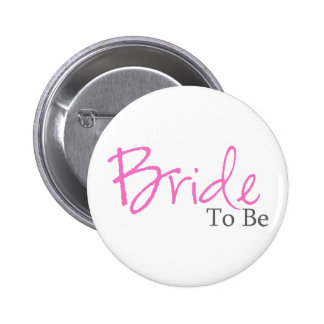 Bride To Be Pink Script Button